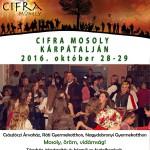Cifra Mosoly Kárpátalján 2016.10.28-29.